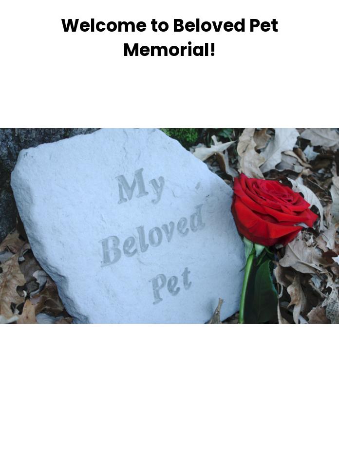 Beloved Pet Memorial