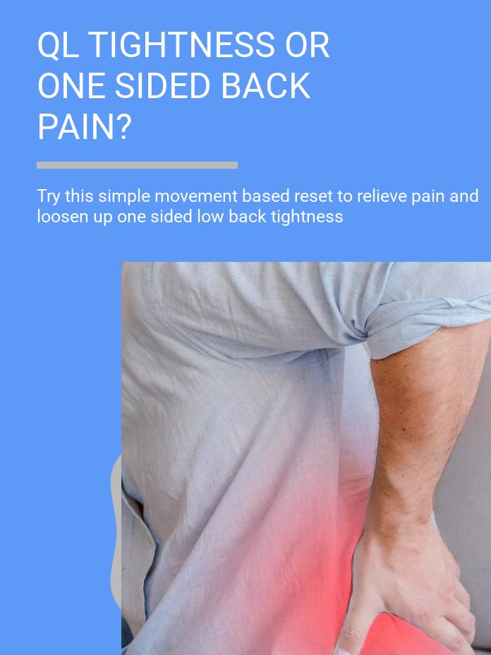 Quadratus Lumborum Tightness - One Sided Back Pain