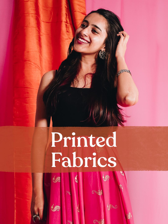 Printed Fabrics!