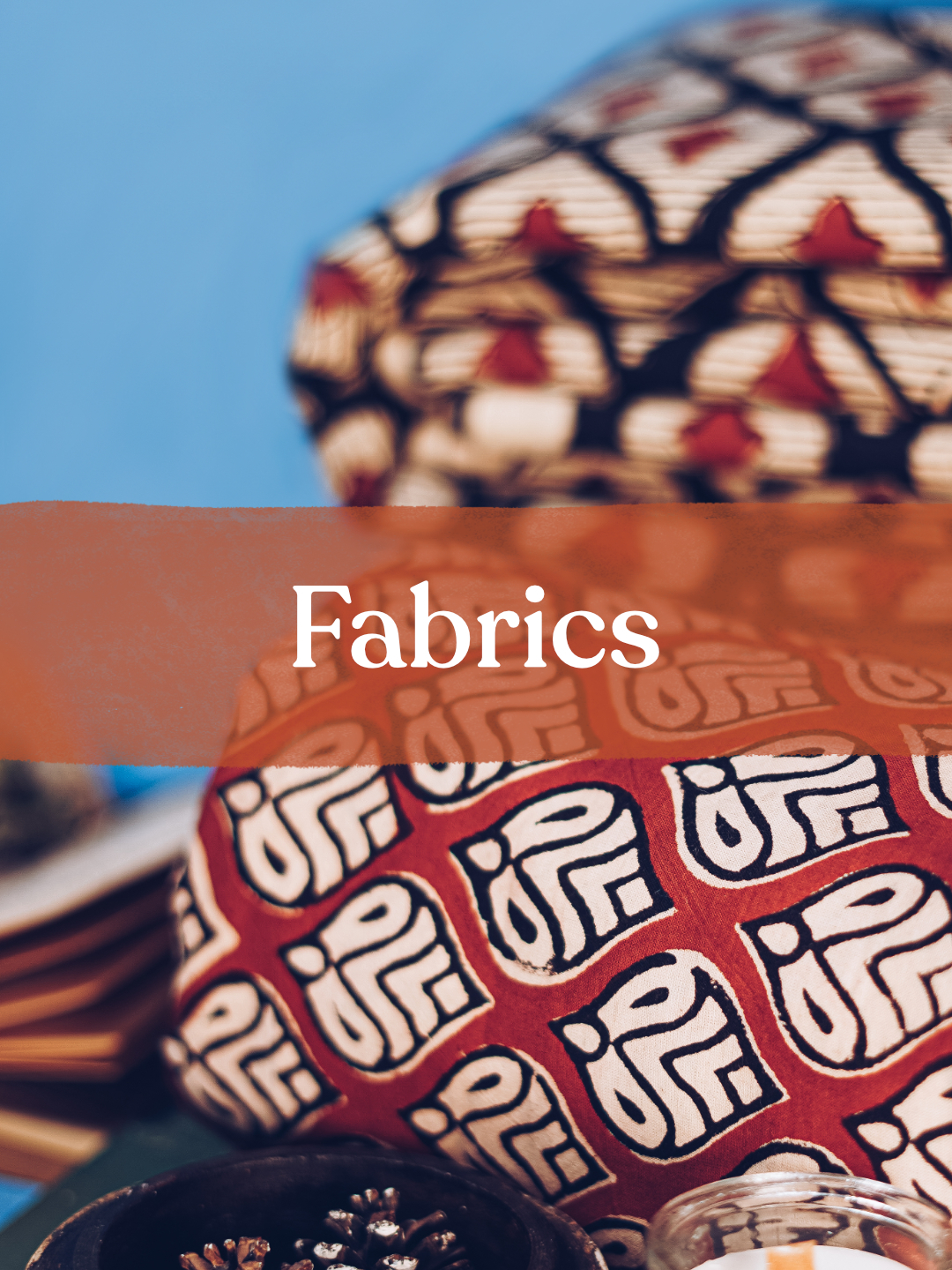 Not Just Fabrics, but a story!
