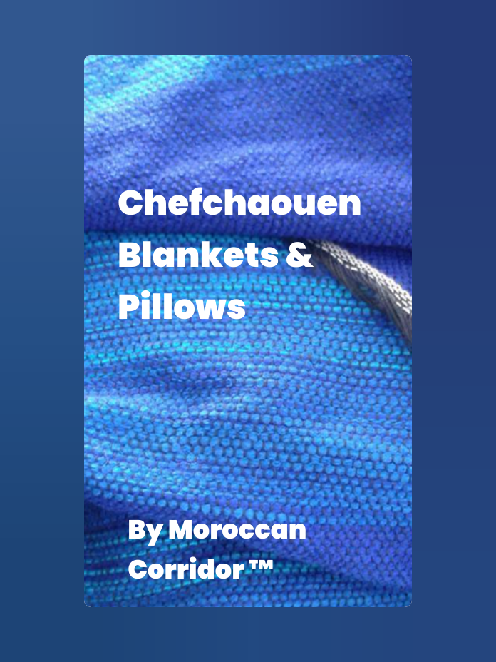 Chefchaouen Blankets & Pillows