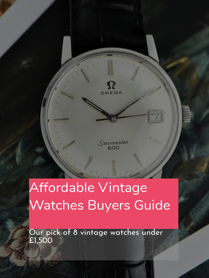Affordable Vintage Watches - Our Top 8